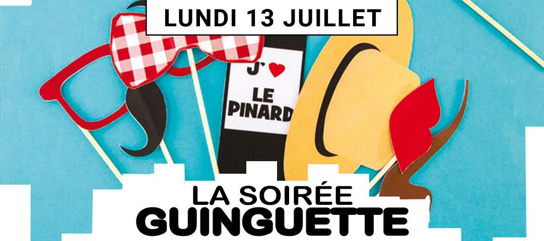 Soirée Guinguette - Lundi 13 juillet